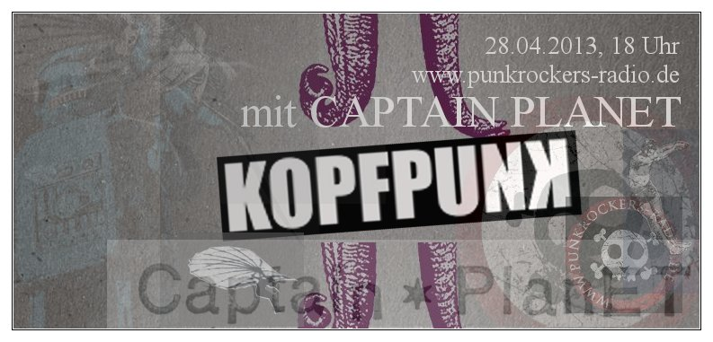 KOPFPUNK_042_2013-04-28_mit_CAPTAIN_PLANET